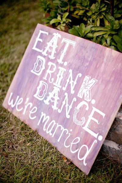 Wedding Sign_Courtesy of Style Me Pretty - http://www.stylemepretty.com/